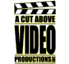 A Cut Above Video Productions